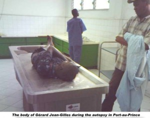<em>The body of Gérard Jean-Gilles during the Autopsy in Port-au-Prince</em>